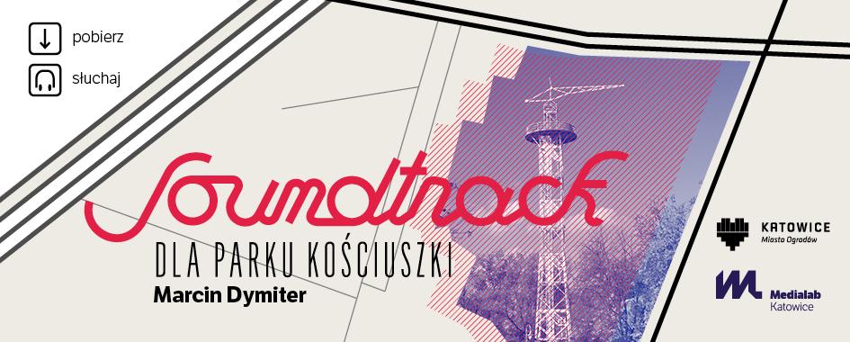 Soundtrack dla Parku Kościuszki